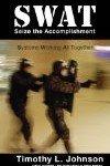 SWAT Seize the Accomplishment Review