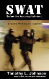 SWAT Seize the Accomplishment Review