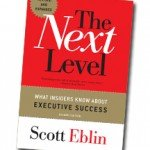 The Next Level by Scott Eblin – Book Review