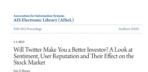 Will Twitter Make You a Better Investor? A Look at Sentiment, User Reputation and their effect on the Stock Market