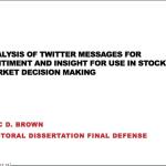 Using Twitter Sentiment for Market Decisions