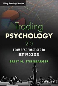 Trading Psychology 2.0: From Best Practices to Best Processes