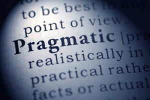 be pragmatic, not dogmatic