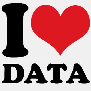 an image that says 'I love data""